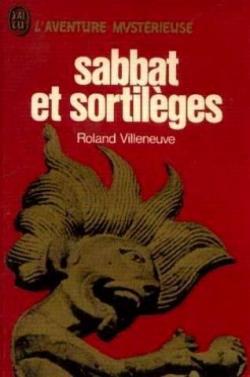 Sabbat et Sortilèges - Roland Villeneuve