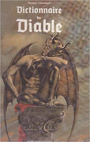 Dictionnaire du Diable - Roland Villeneuve